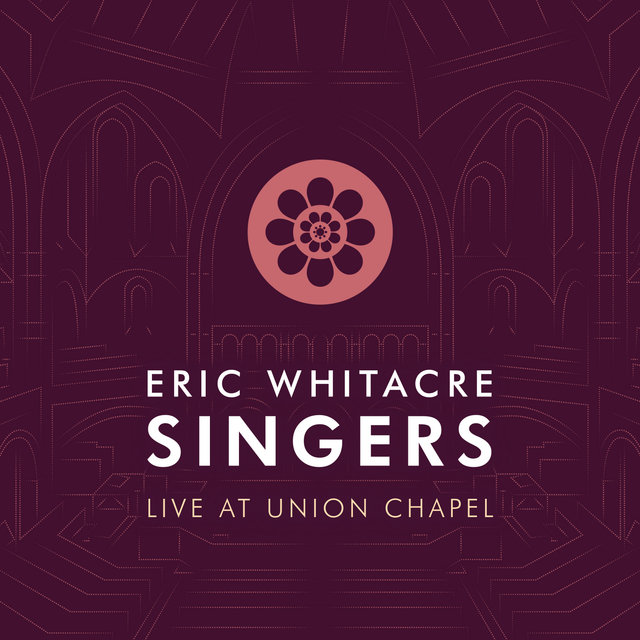 Eric Whitacre Singers Live at Union Chapel