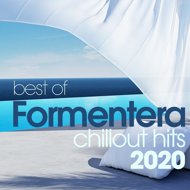 Best Of Formentera Chillout Hits 2020