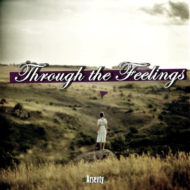 Through the Feelings
