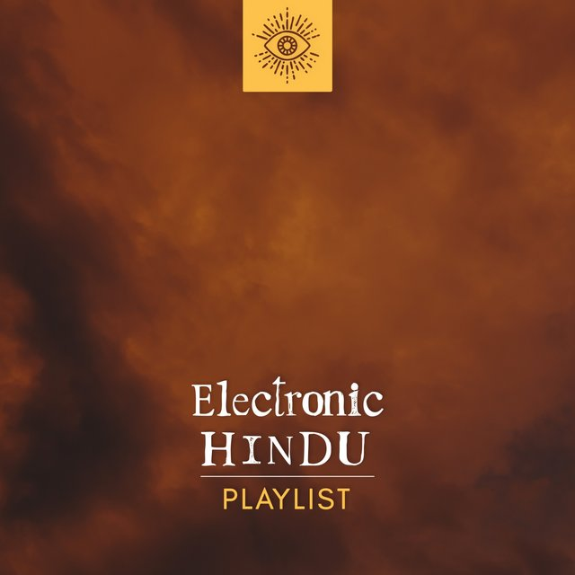 Electronic Hindu Playlist