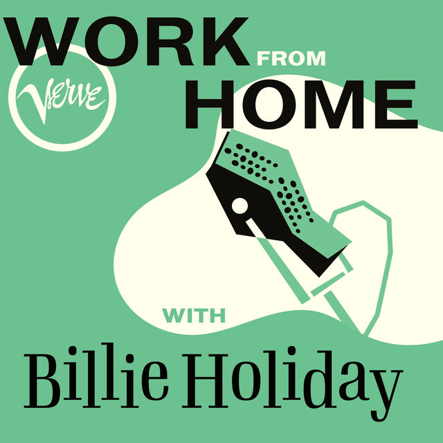 Work From Home with Billie Holiday