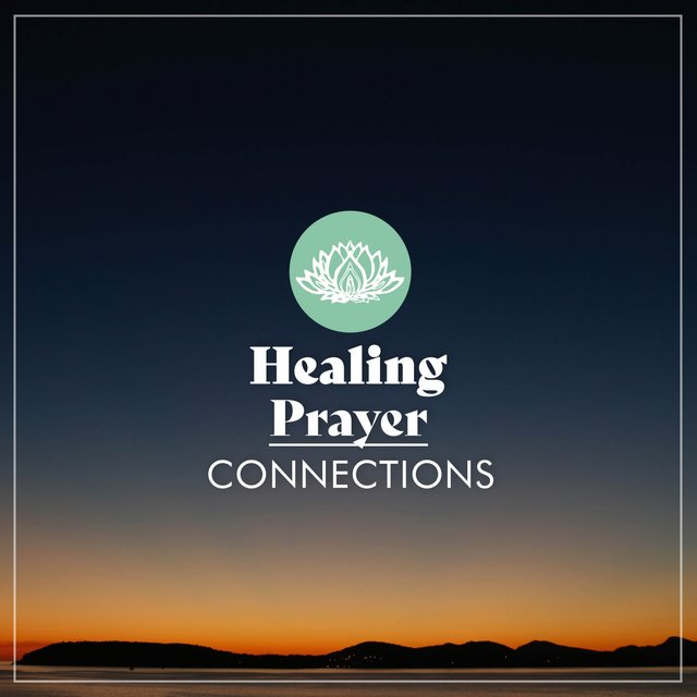 Healing Prayer Connections