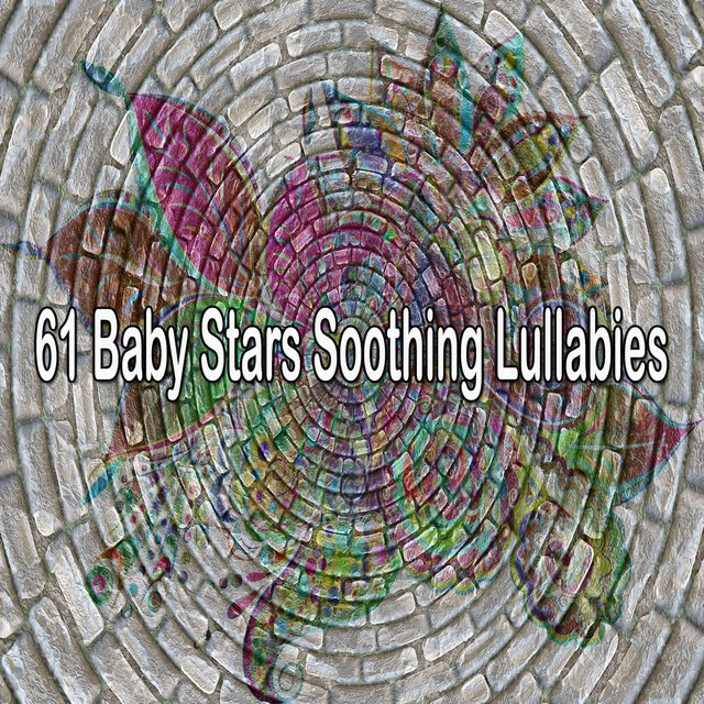 61 Baby Stars Soothing Lullabies