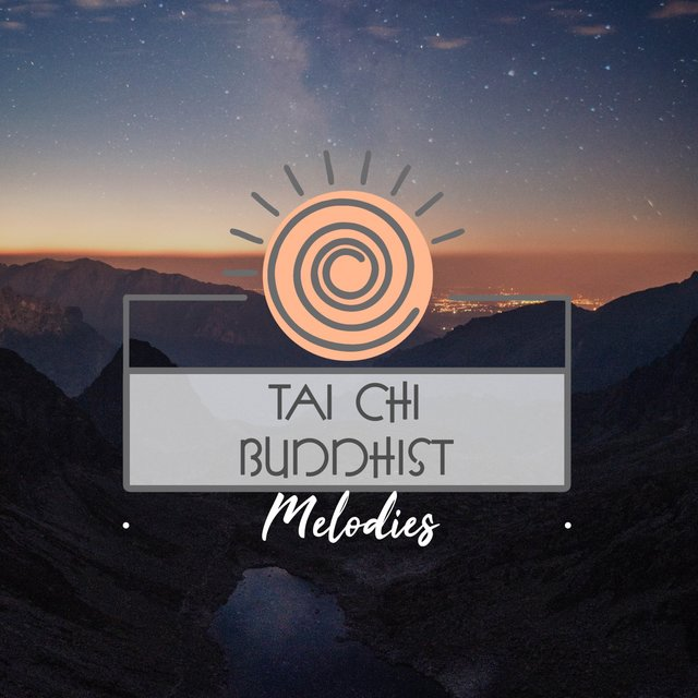 Tai Chi Buddhist Melodies