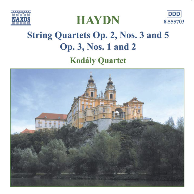Haydn: String Quartets Op. 2, Nos. 3 and 5 / Op. 3, Nos. 1-2