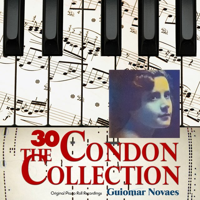 The Condon Collection, Vol. 30: Original Piano Roll Recordings