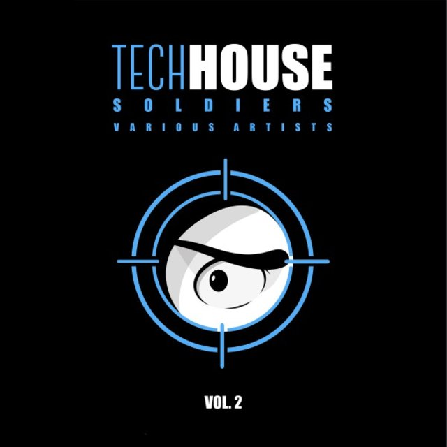 Tech House Soldiers, Vol. 2