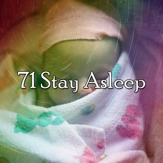 71 Stay Asle - EP