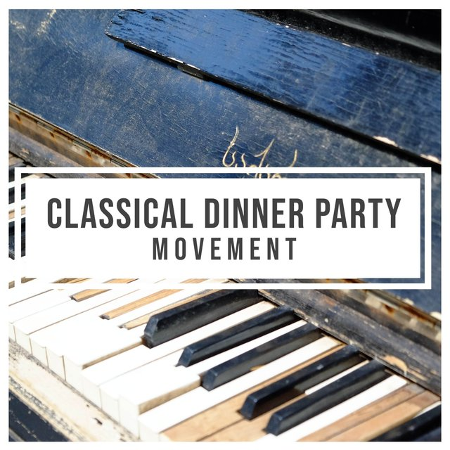 Classical Dinner Party Therapy Movement