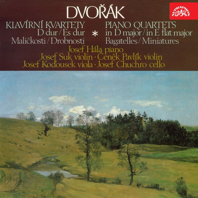 Dvořák: Piano Quartets, Bagatelles, Miniatures