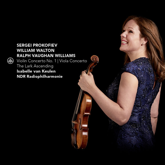 Prokofiev: Violin Concerto No. 1 - Walton: Viola Concerto - Vaughan Williams: The Lark Ascending
