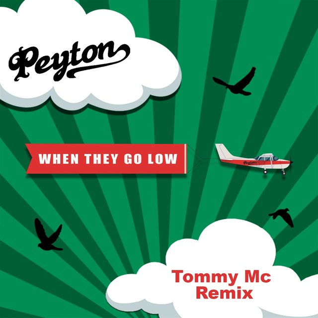 When They Go Low [Tommy Mc Remixes]