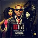 Bad Girl Special (Bgs Remix) [feat. Seyi Shay & Cynthia Morgan]
