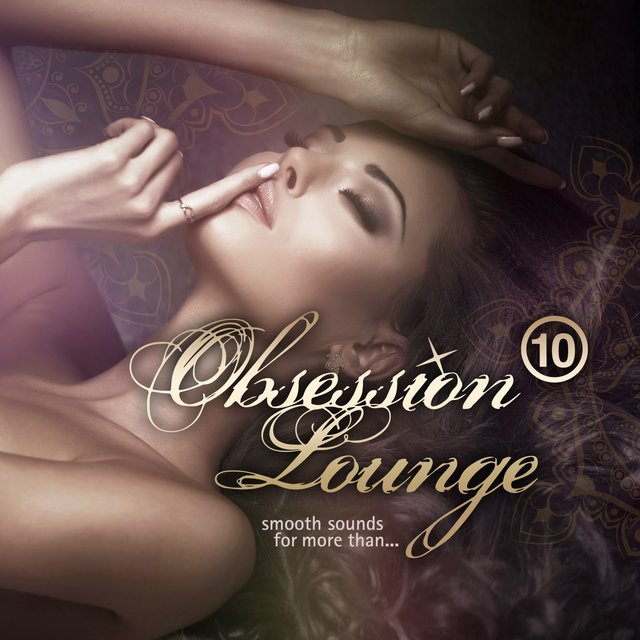 Obsession Lounge, Vol. 10 (Compiled by DJ Jondal)