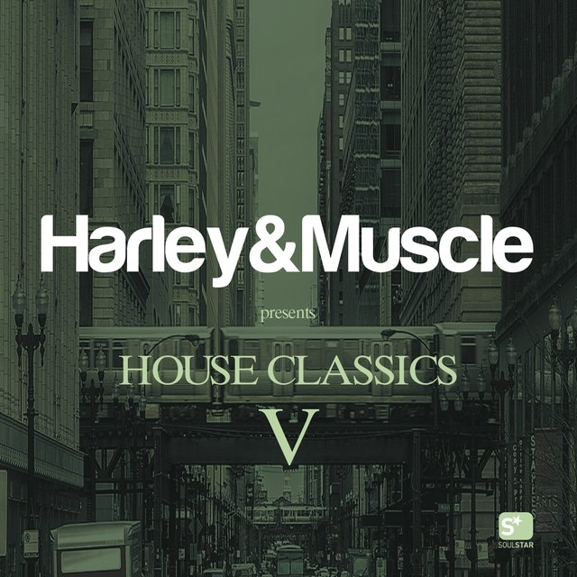 House Classics V (Presented by Harley & Muscle)