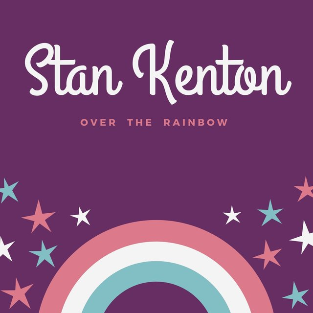 Stan Kenton (Over the Rainbow)
