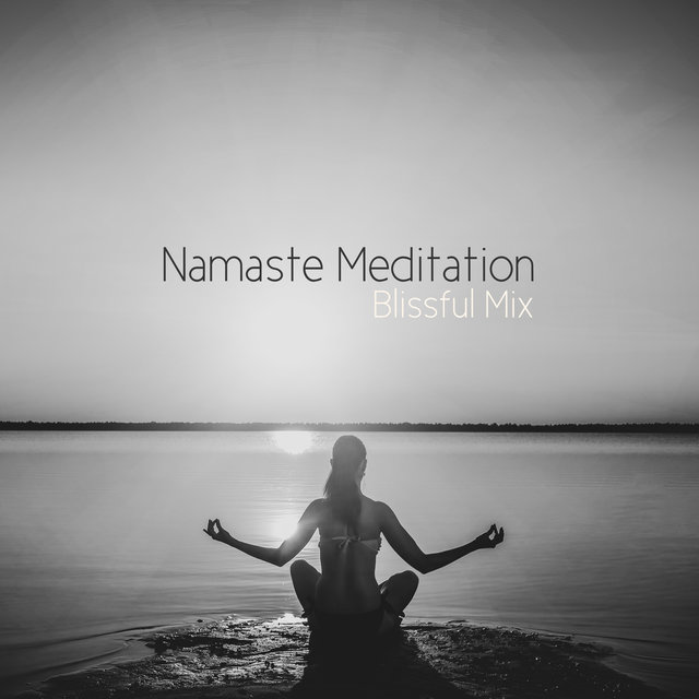 Namaste Meditation Blissful Mix 2020