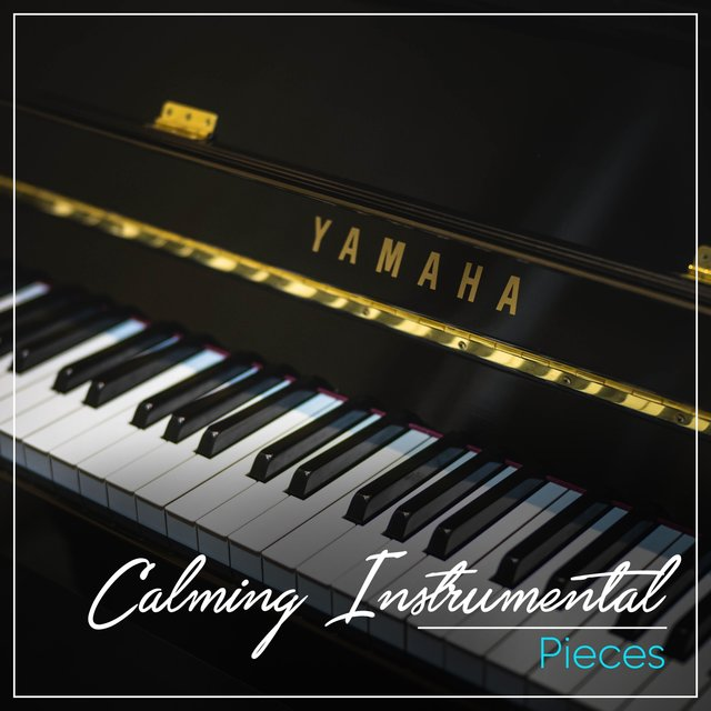 Calming Instrumental Piano Pieces