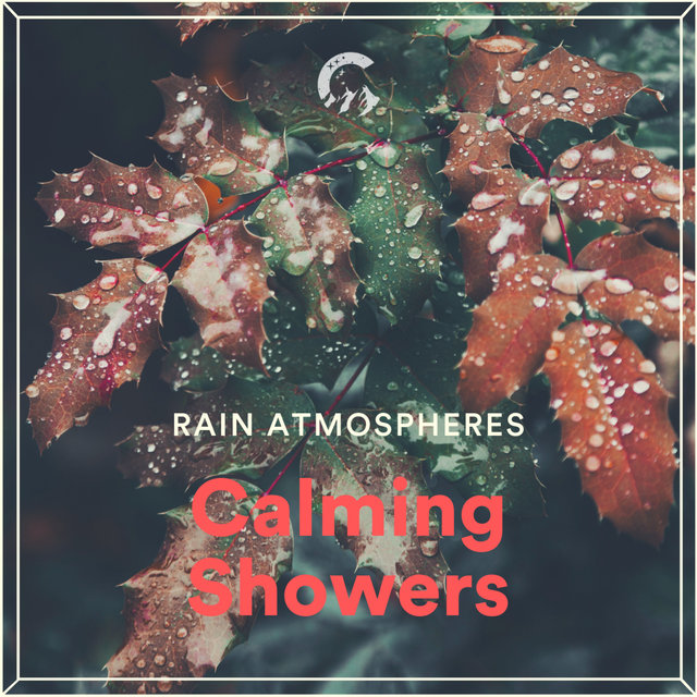 Calming Showers