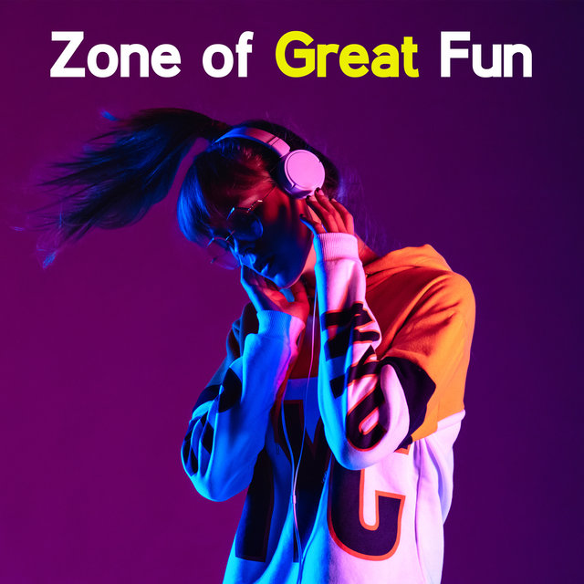 Zone of Great Fun: Worldwide Party Tunes 2020
