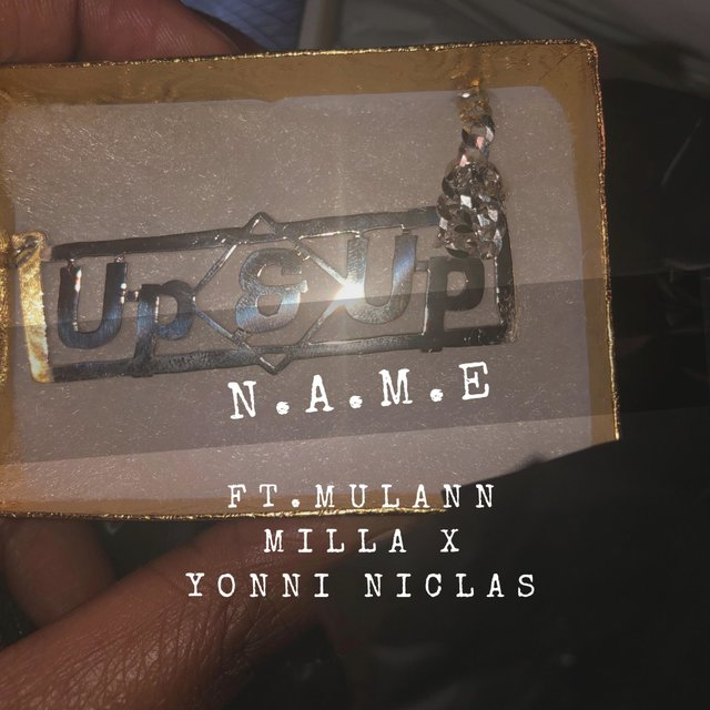 Cover art for album Up & Up (feat. Mulann Milla & Yonni Niclas) by N.A.M.E