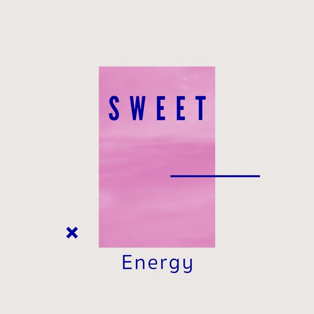 # 1 Album: Sweet Energy