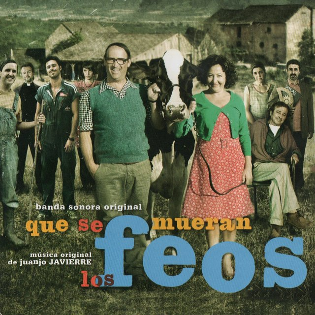 Que se Mueran los Feos (Original Motion Picture Soundtrack)