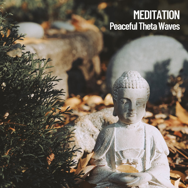Meditation: Peaceful Theta Waves