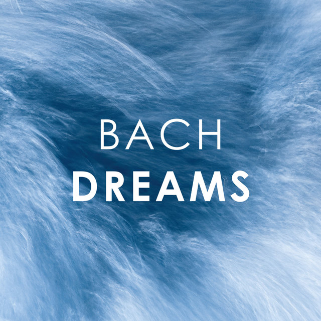 Bach: Dreams