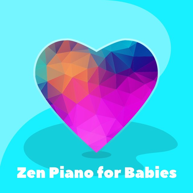 Zen Piano for Babies