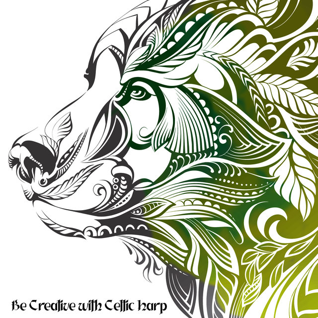 Be Creative with Celtic Harp – Inspirational Instrumental Music for Reading Fantasy Books, Writing Stories (Harp and Nature)