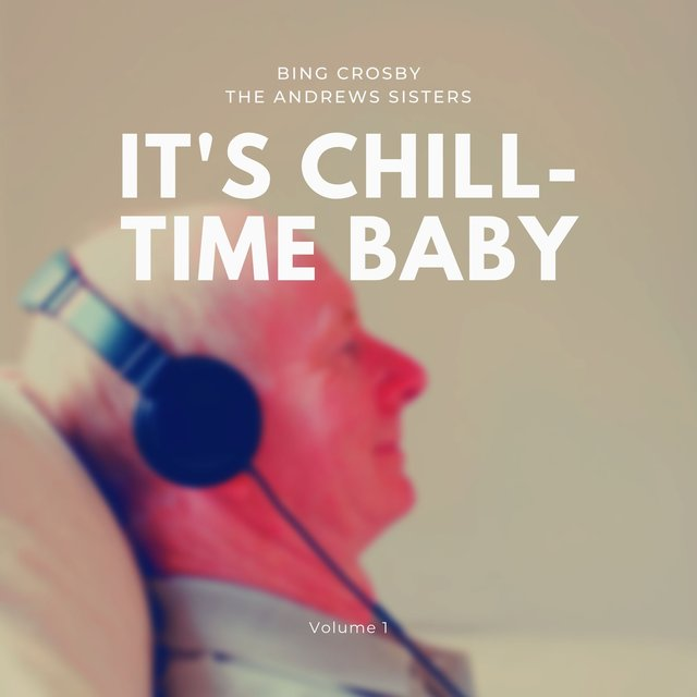 It's Chill-Time Baby, Vol. 1
