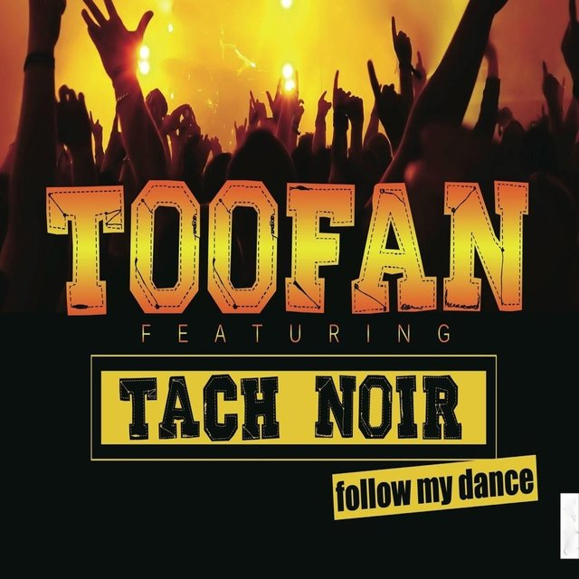 Follow My Dance (feat. Tach Noir)