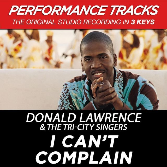 I Can't Complain (Performance Tracks)