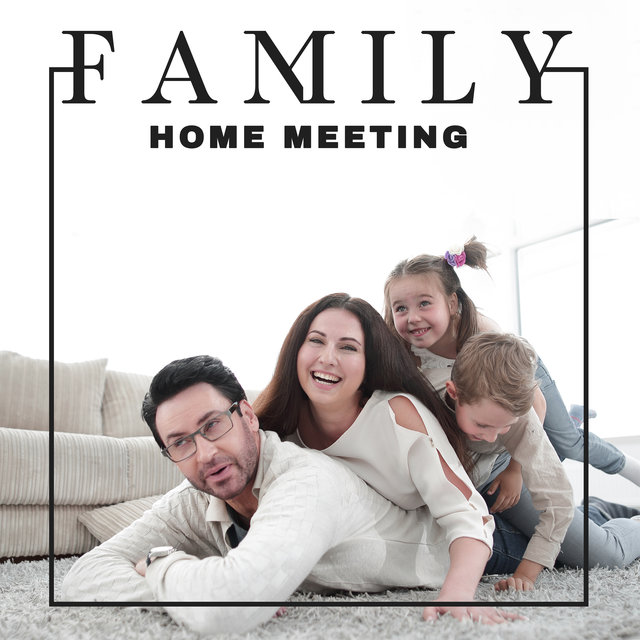 Family Home Meeting