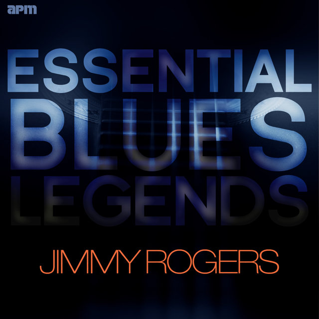 Essential Blues Legends - Jimmy Rogers
