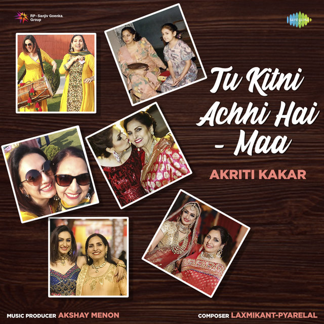 Tu Kitni Achhi Hai - Maa - Single