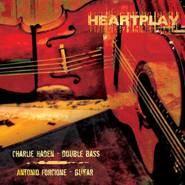 Cover art for album Heartplay by Charlie Haden, Antonio Forcione