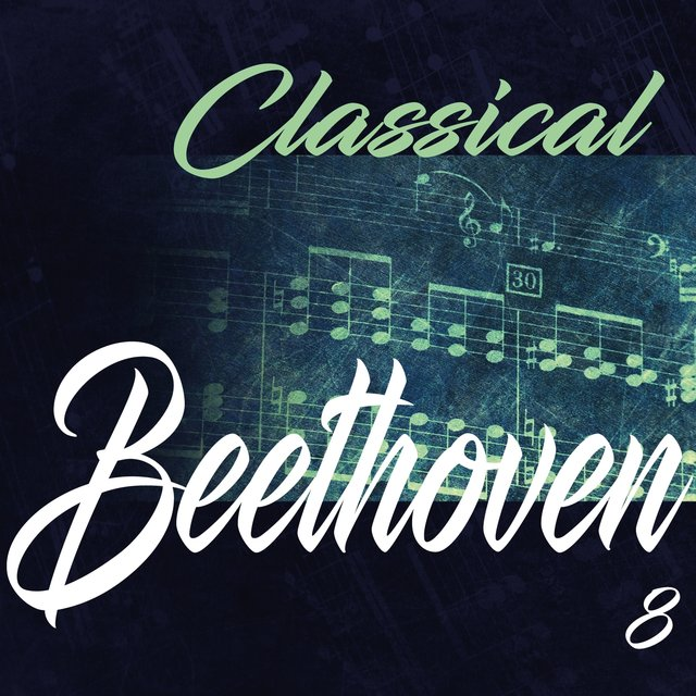 Classical Beethoven 8