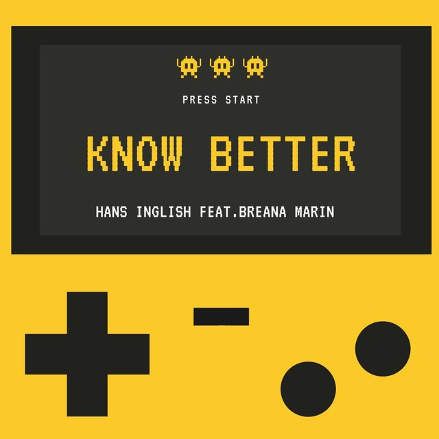 Know Better (feat. Breana Marin)