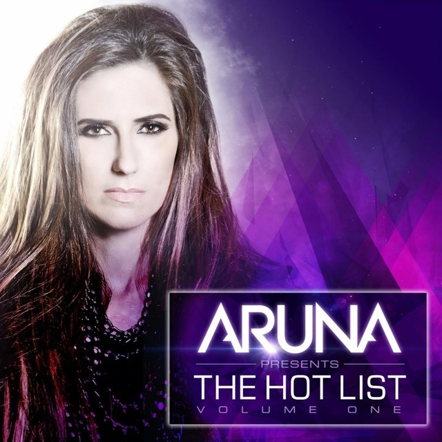 Aruna Presents The Hot List, Vol. 1