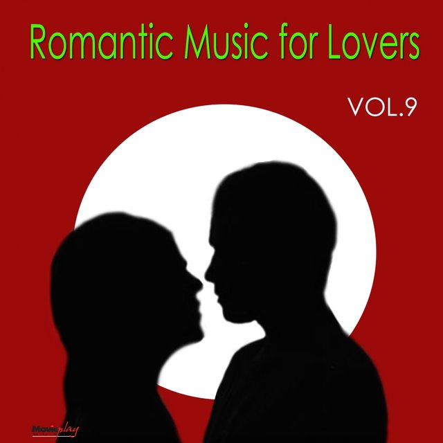 Romantic Music for Lovers, Vol. 9