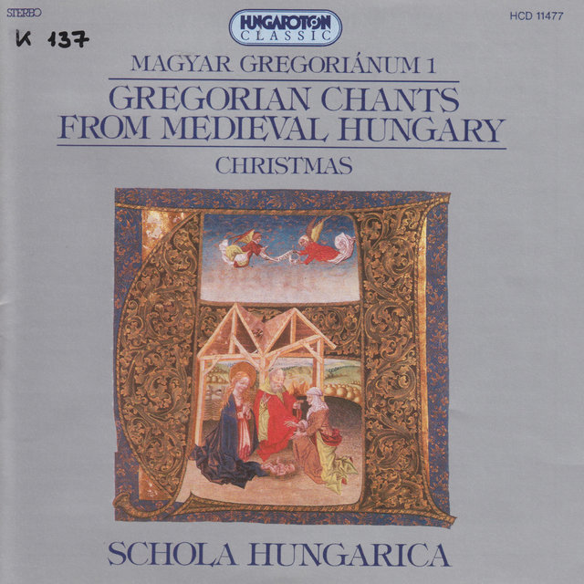 Gregorian Chants From Medieval Hungary, Vol. 1 - Christmas
