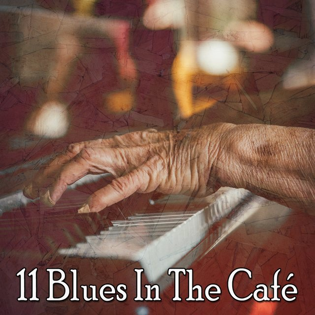 11 Blues in the Café