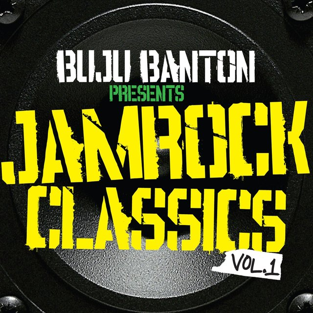 Buju Banton Presents Jamrock Classics Vol. 1