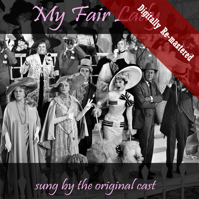 My Fair Lady (Digitally Re-mastered)