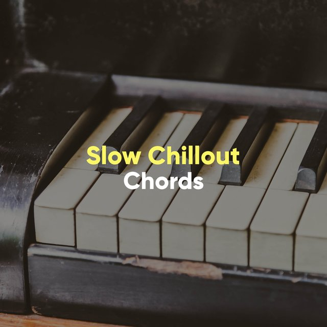 Slow Chillout Therapy Chords