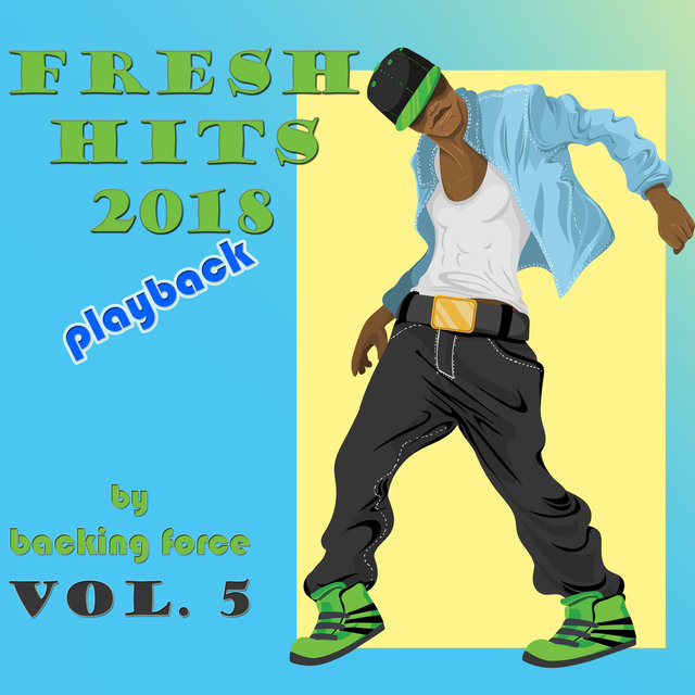 Fresh Playback Hits - 2018 - Vol. 5