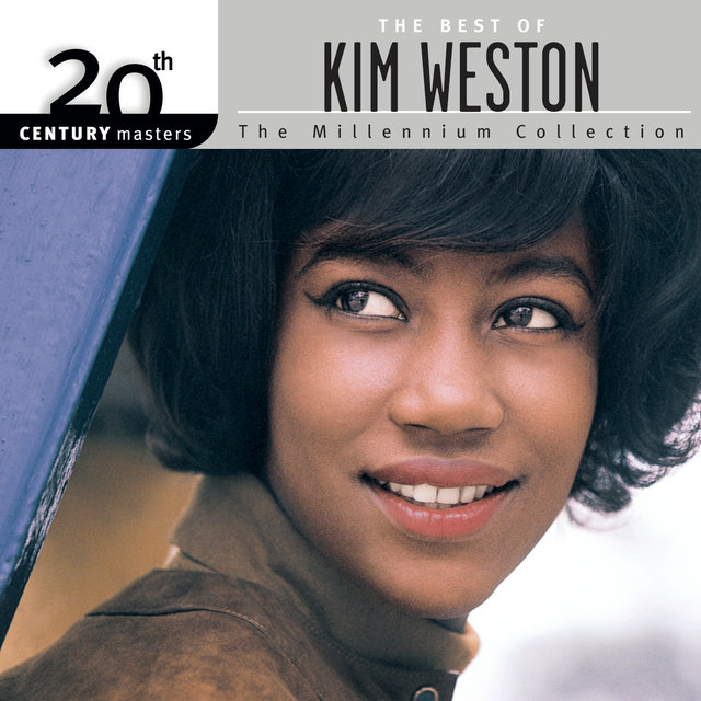 20th Century Masters: The Millennium Collection: Best Of Kim Weston