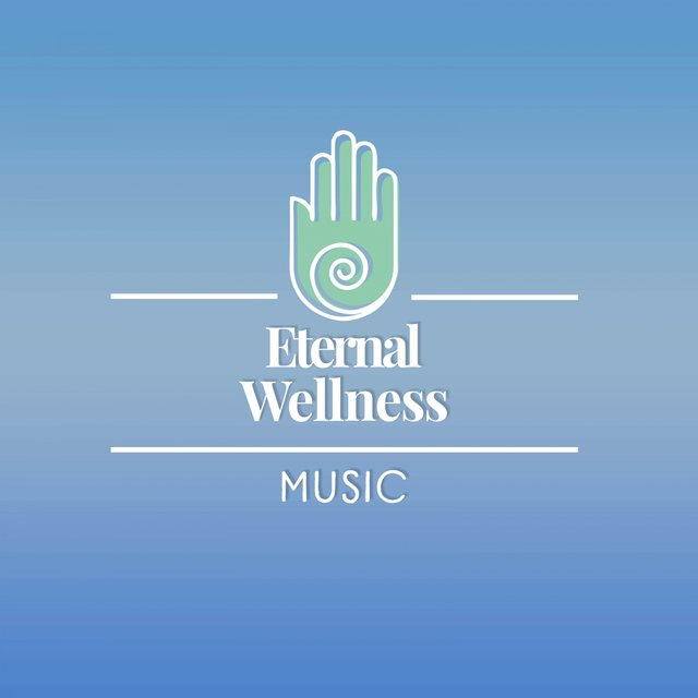 Eternal Wellness Music